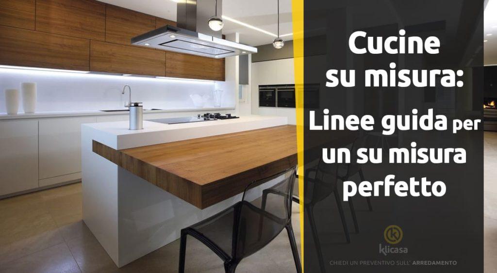 cucine su misura linee guida per un su misura perfetto